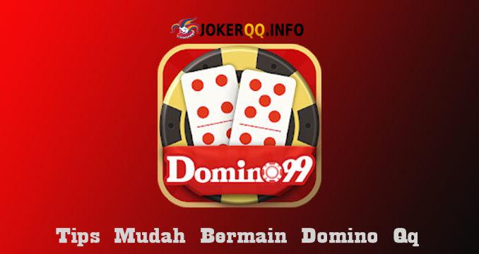 Tips Bermain Domino99